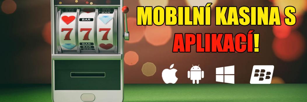 Mobilní casina s aplikací