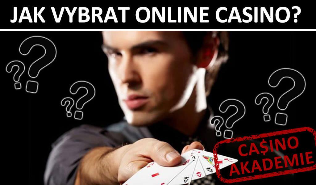 Jak vybrat online casino?
