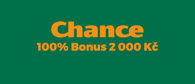Chance uvítací bonus v hodnotě 2 000 Kč