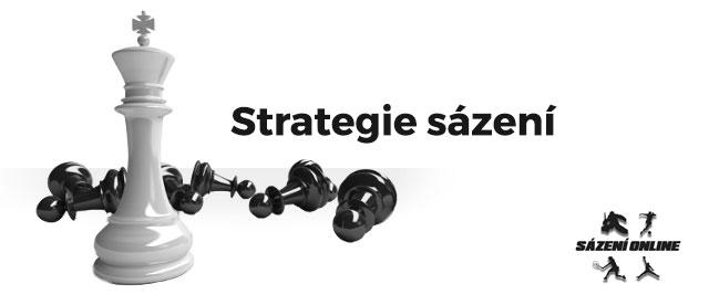 Jaká je strategie sázení